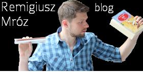 Remigiusz Mróz - blog